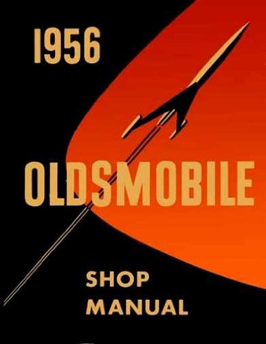 1956 Oldsmobile Repair Shop Manual