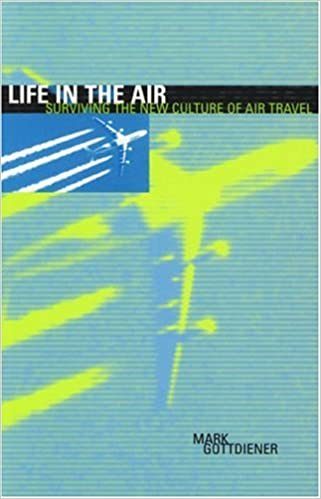 Amazon com: Life in the Air: Surviving the New Culture of
