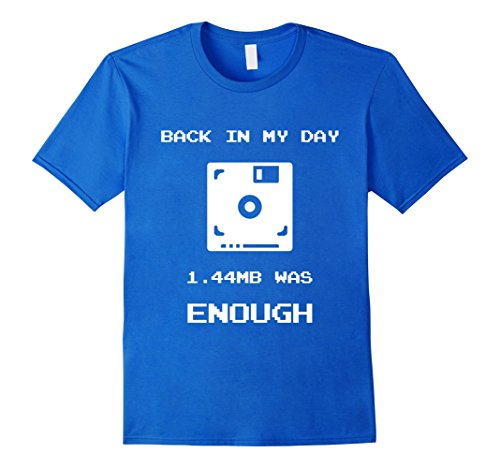 Back In My Day 1.44MB Was Enough T-shirt, royal blue