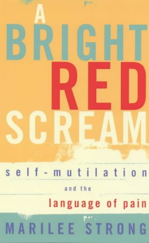 Download A Bright Red Scream : Self-Mutilation and the Language of Pain (A Virago V) pdf epub