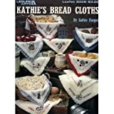 img - for Katie's Bread Cloths (Leaflet 2226) book / textbook / text book