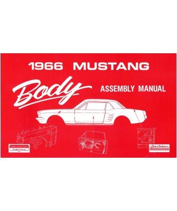 amazon com 1966 ford mustang body assembly manual book automotive rh amazon com 1965 ford mustang service manual 1969 Ford Mustang