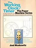 The Working Clock-Timer, Joel Moskowitz, 0671551833