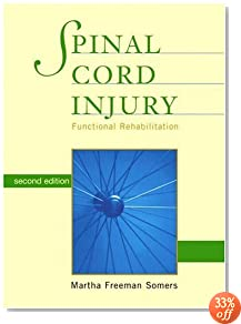 Spinal Cord Injury: Functional Rehabilitation (2nd Edition)