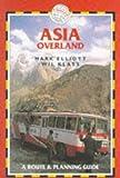 Asia Overland (Trekking Guides)