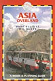 Asia Overland, Mark Elliott and Will Klass, 1873756100