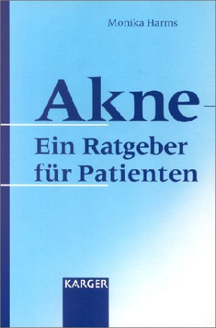 Akne - Ein Ratgeber für Patienten