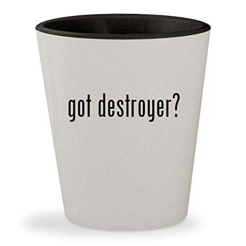 got destroyer? - White Outer & Black Inner Ceramic 1.5oz Shot Glass (Forum Destroyer)