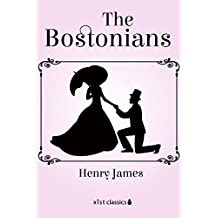 The Bostonians (Xist Classics)