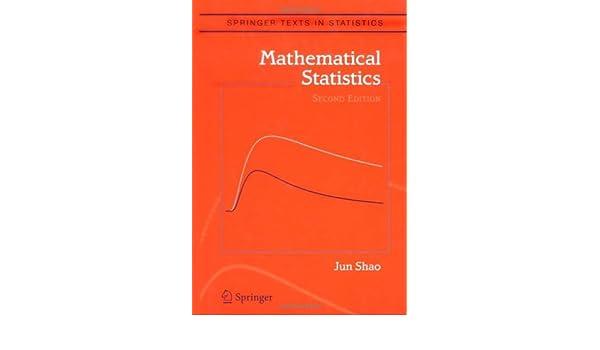 Pdf mathematical statistics jun shao