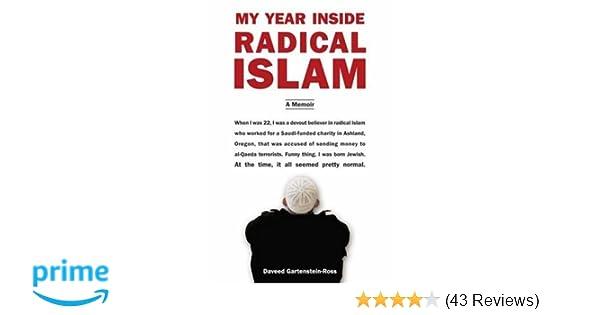 My Year Inside Radical Islam: A Memoir: Daveed Gartenstein