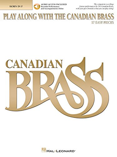 Play Along with The Canadian Brass: 17 Easy Pieces French Horn