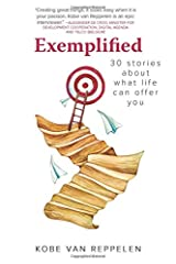 Exemplified: 30 stories about what life can bring Paperback