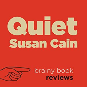 Review: Quiet: The Power of Introverts in a World That Can't Stop Talking by Susan Cain Audiobook
