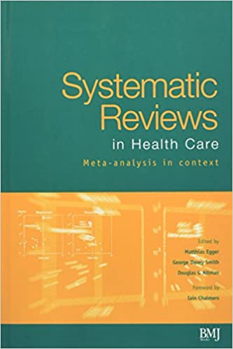 Systematic reviews in health care meta analysis in context systematic reviews in health care meta analysis in context 2nd edition fandeluxe Images