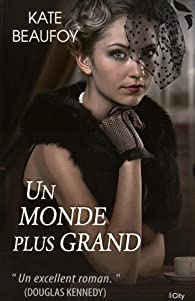 Un monde plus grand par Kate Beaufoy