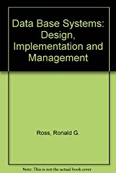 Data Base Systems: Design, Implementation and Management