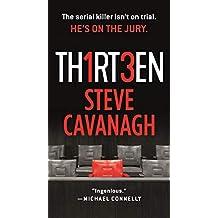 Thirteen: The Serial Killer Isn't on Trial. He's on the Jury. (Eddie Flynn Book 3)