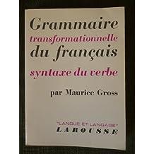 Grammaire transformationnelle du français, syntaxe du verbe