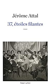 37, étoiles filantes, Attal, Jérôme