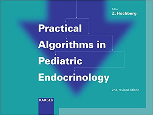 practical-algorithms-in-pediatric-endocrinology-practical-algorithms-in-pediatrics-series-editor-z-hochberg