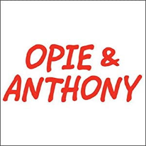Opie & Anthony, Steve Carell, Jerry Springer, Mike Rowe, and Chazz Palminteri, October 19, 2007 Radio/TV Program