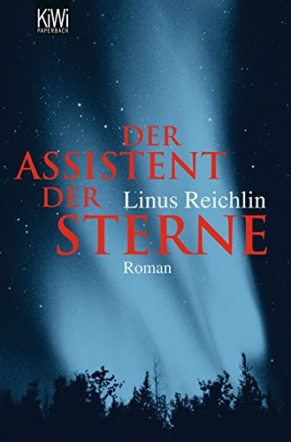 Der Assistent der Sterne: Roman