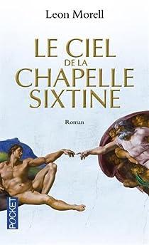 Le Ciel de la chapelle sixtine par Morell