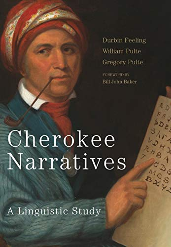 Cherokee Narratives: A Linguistic Study (Mellon Rlla) by University of Oklahoma Press
