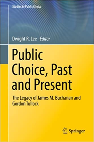 Gratis e-bøger download til android tablet Public Choice, Past and Present: The Legacy of James M. Buchanan and Gordon Tullock: 28 (Studies in Public Choice) PDF