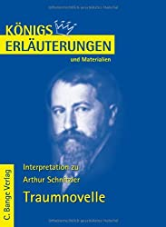 Königs Erläuterungen und Materialien: Interpretation zu Arthur Schnitzler. Traumnovelle