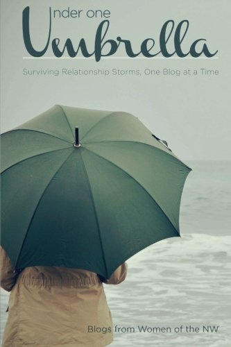 Download Under One Umbrella: Surviving Relationship Storms, One Blog at a Time ebook