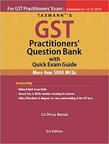 Taxmann's GST Practitioners' Question Bank with Quick Exam Guide