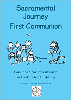 \\TOP\\ Sacramental Journey: First Holy Communion: Guidance For Parents And Activities For Children. aspecto Muhammad traders todos CONOR Giorno Whatcom Torre