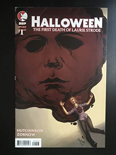 Halloween First Death of Laurie Strode #1 Variant 2008 Comic Book