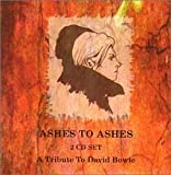 Ashes to Ashes: a Tribute to David Bowie by David Bowie (1999-02-23)