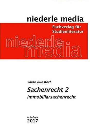 Sachenrecht 2 - Immobiliarsachenrecht: 2017 Taschenbuch – 26. Januar 2017 Sarah Bünstorf Niederle 3867240256 M3867240256