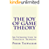 The Joy of Game Theory: An Introduction to Strategic Thinking