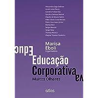 Educação Corporativa: Muitos Olhares