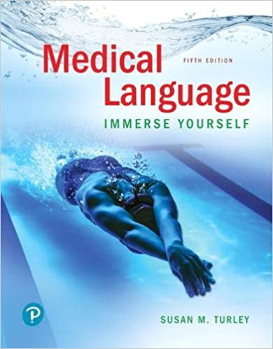 Medical Language Immerse Yourself 5th Edition 9780134988399