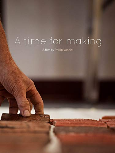 A Time for Making on Amazon Prime Video UK