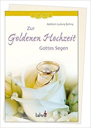 Zur Goldenen Hochzeit Gottes Segen By Balling Adalbert L