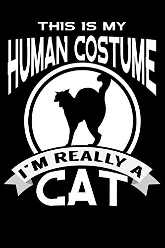 This is My Human Costume I'm Really a Cat: line notebook]()