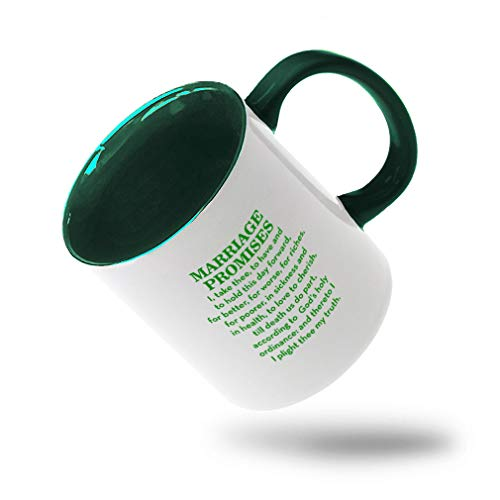 Style In Print Forest Green Marriage Promises I Take Three to Have and to Hold This Day Forward for Better Ceramic Cup Colored Mug - Green -