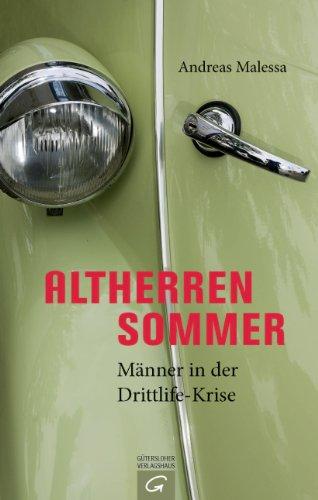 Altherrensommer: Männer in der Drittlife-Krise (German Edition)