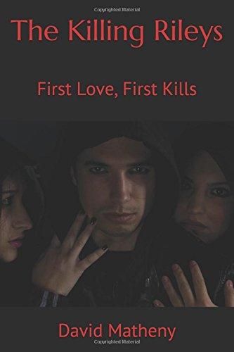 The Killing Rileys: First Love, First Kills PDF