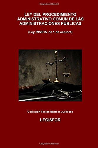 Ley Del Procedimiento Administrativo Común De Las Administraciones Públicas : 2.ª Edición . Colección Textos Básicos Jurídicos