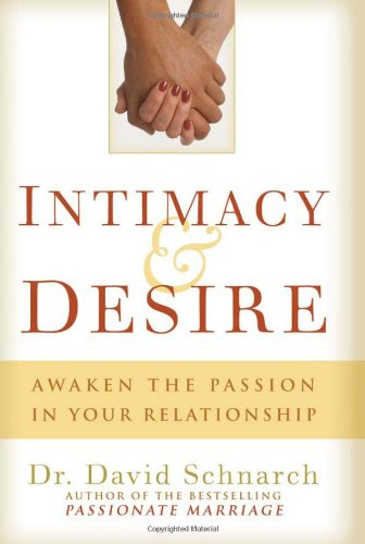 Download Intimacy & Desire: Awaken the Passion in Your Relationship pdf epub