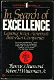 In Search of Excellence : Lessons from America's Best-Run Companies, Peters, Tom and Waterman, Robert H., 0446378445