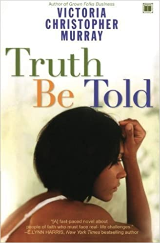 Book Truth Be Told by Victoria Christopher Murray (2004-07-06)
